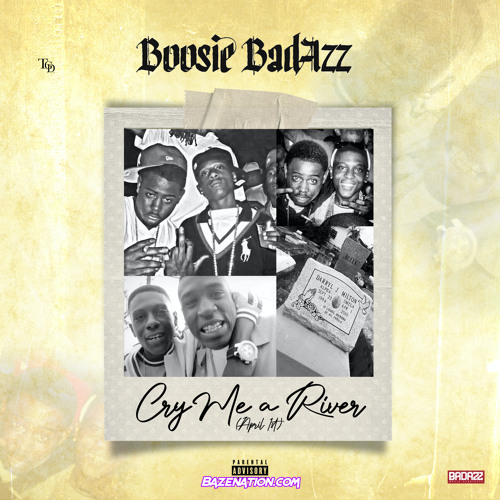Boosie Badazz - Cry Me a River (April 1) Mp3 Download