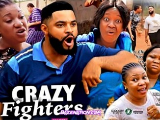 DOWNLOAD Movie: Crazy Fighters (2021) (Parts 1 - 8) MP4
