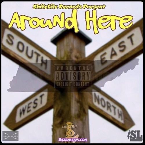 Cub da CookUpBoss & Yelawolf - Around Here Mp3 Download
