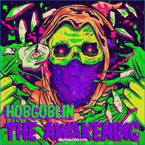 DOWNLOAD ALBUM: Hobgoblin - The Awakening [Zip File]