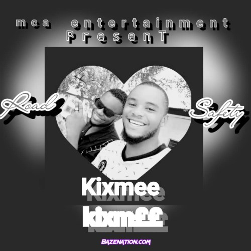 Kixmee - Road Safety Mp3 Download