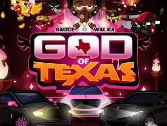 DOWNLOAD ALBUM: Sauce Walka – God of Texas [Zip File]