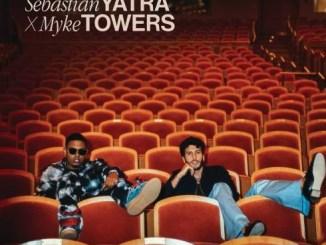 Sebastián Yatra & Myke Towers - Pareja Del Año Mp3 Download