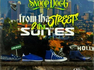 DOWNLOAD ALBUM: Snoop Dogg - From Tha Streets 2 Tha Suites [Zip File]