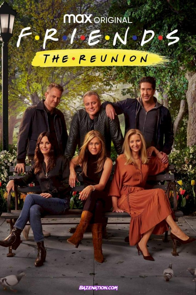 DOWNLOAD Movie: Friends: The Reunion (2021)
