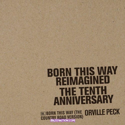 Orville Peck – Born This Way (The Country Road Version) [Lady Gaga Cover] Mp3 Download