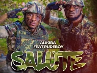 Alikiba – Salute Ft. Rudeboy Mp3 Download