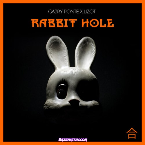 Gabry Ponte & Lizot – Rabbit Hole Mp3 Download
