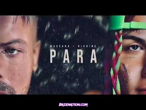 Massaka – PARA (feat. 6ix9ine) Mp3 Download