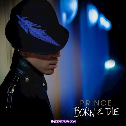 Prince – Born 2 Die Mp3 Download