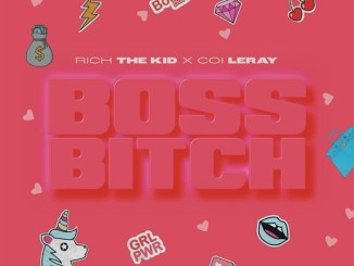 Rich The Kid - Boss Bitch (feat. Coi Leray) Mp3 Download
