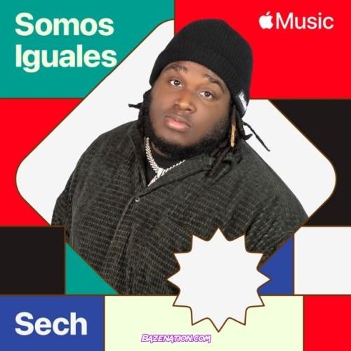 Sech – Somos Iguales Mp3 Download