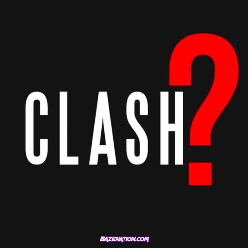 CHIP – CLASH? Mp3 Download