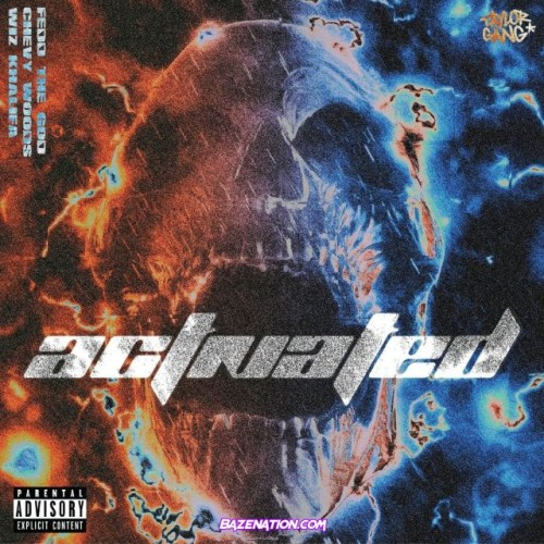 Fedd the God – Activated (feat. Chevy Woods & Wiz Khalifa) Mp3 Download