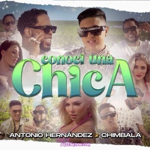 Antonio Hernández & Chimbala – Conocí A Una Chica Mp3 Download