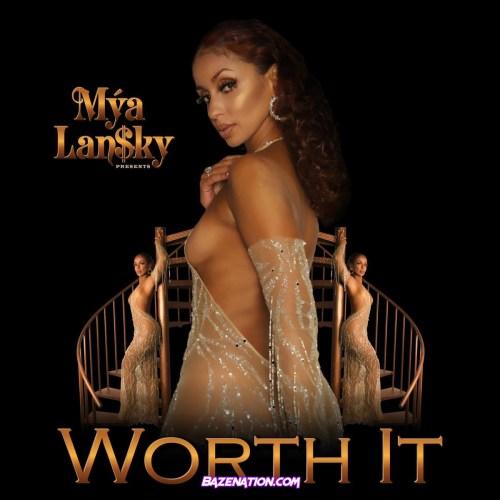 Mýa - Worth It Mp3 Download
