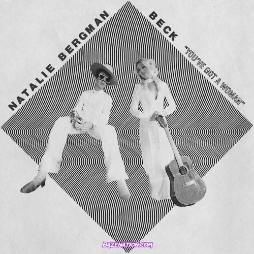Natalie Bergman & Beck – You've Got A Woman (Lion Cover) Mp3 Download