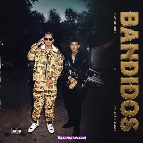 Omy De Oro & Natanael Cano – Bandidos Mp3 Download