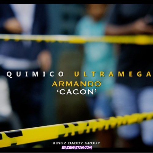 """Quimico Ultra Mega – Armando """"Cacon"""" Mp3 Download"""