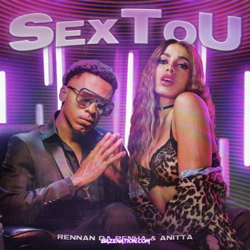 Rennan Da Penha, Anitta – Sextou Mp3 Download