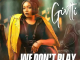 Givtti – We Don't Play Mp3 Download