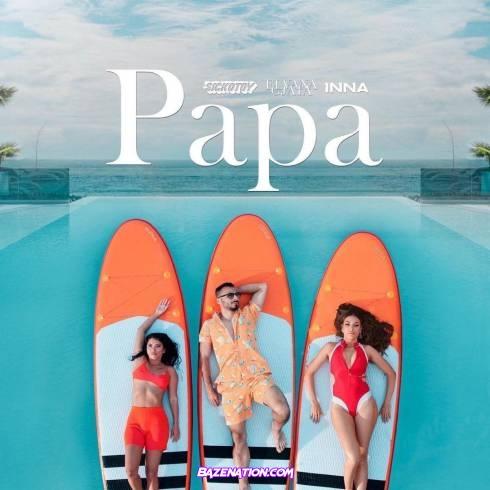Sickotoy - Papa (feat. Elvana Gjata & Inna) Mp3 Download