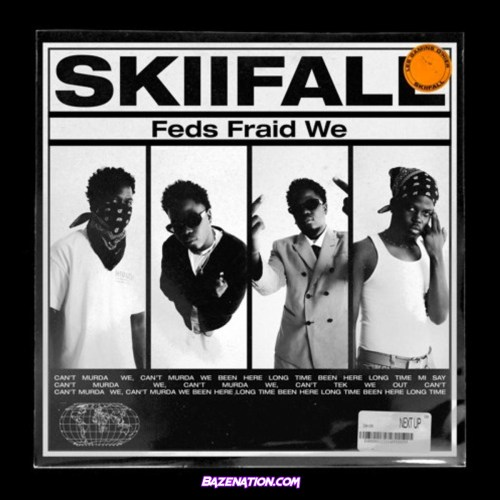 Skiifall - Feds Fraid We Mp3 Download