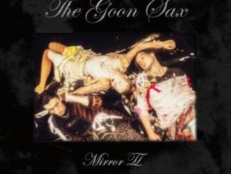 The Goon Sax - Mirror II Download Album Zip