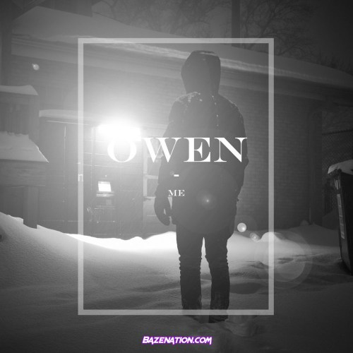 Owen – Me Mp3 Download