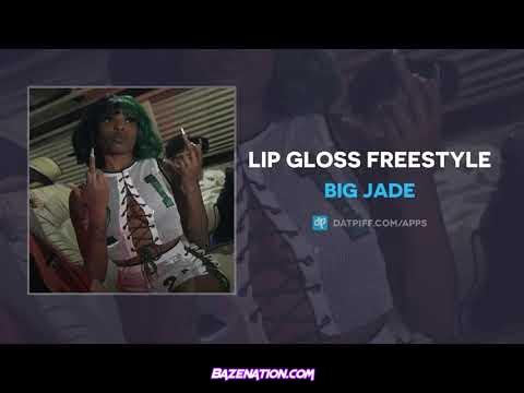 Big Jade - Lip Gloss Freestyle Mp3 Download