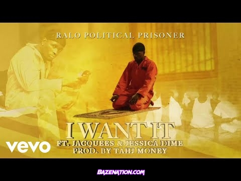 Ralo, Jacquees & Jessica Dime - I Want It Mp3 Download