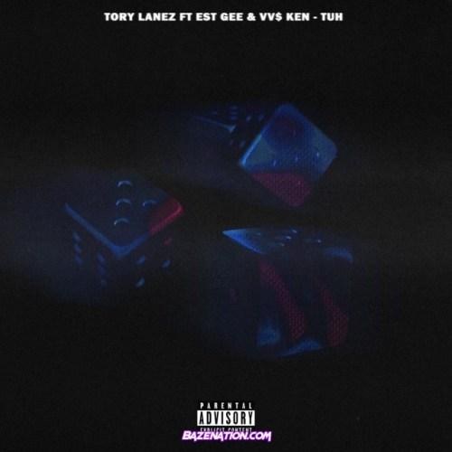 Tory Lanez – Tuh (EST Gee & VV $ KEN) Mp3 Download