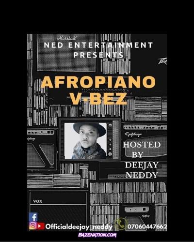 DOWNLOAD Mixtape DeeJay Neddy - AFROPIANO V-bez mp3