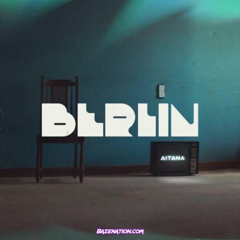 Aitana - Berlín Mp3 Download