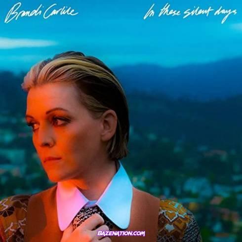 Brandi Carlile - In These Silent Days Download Album Zip
