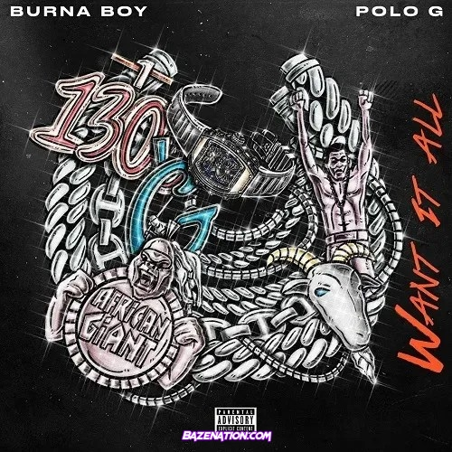Burna Boy - Want It All (feat. Polo G) Mp3 Download