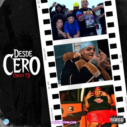Chucky73 – Desde Cero Mp3 Download