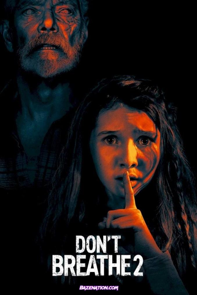 DOWNLOAD Movie: Don't Breathe 2 (2021) MP4