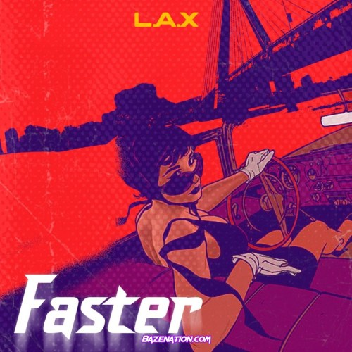 L.A.X - Faster MP3 Download