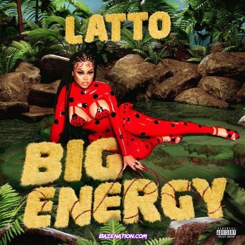 Latto - Big Energy Mp3 Download