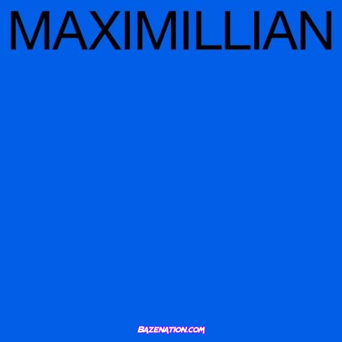 Maximillian - Letters Mp3 Download