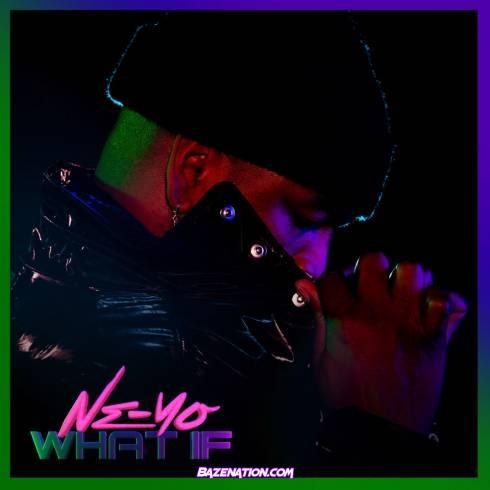 Ne-Yo - What If Mp3 Download