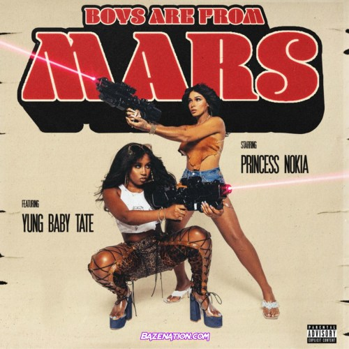 Princess Nokia - Boys Are From Mars ft. Yung Baby Tate Mp3 Download