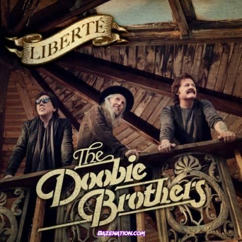 The Doobie Brothers - Liberté Download Album Zip