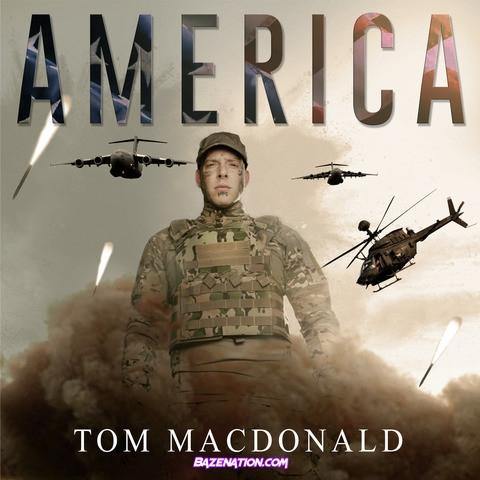 Tom MacDonald - America Mp3 Download