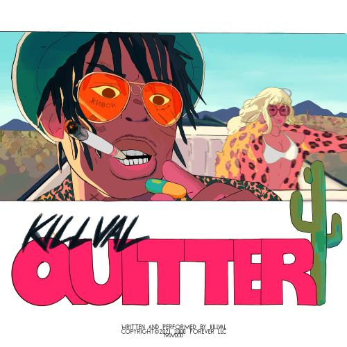 Killval - Quitter Mp3 Download