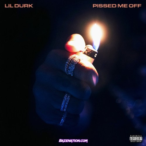 Lil Durk - pissed me off Mp3 Download