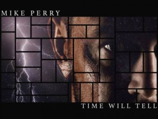 Mike Perry - Time Will Tell Mp3 Download