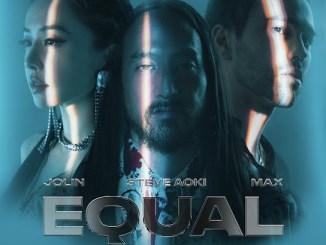 Steve Aoki – Equal in the Darkness (feat. Jolin Tsai & MAX) Mp3 Download