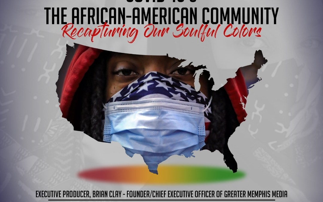 COVID-19 & the African-American Community: Recapturing our Soulful Colors